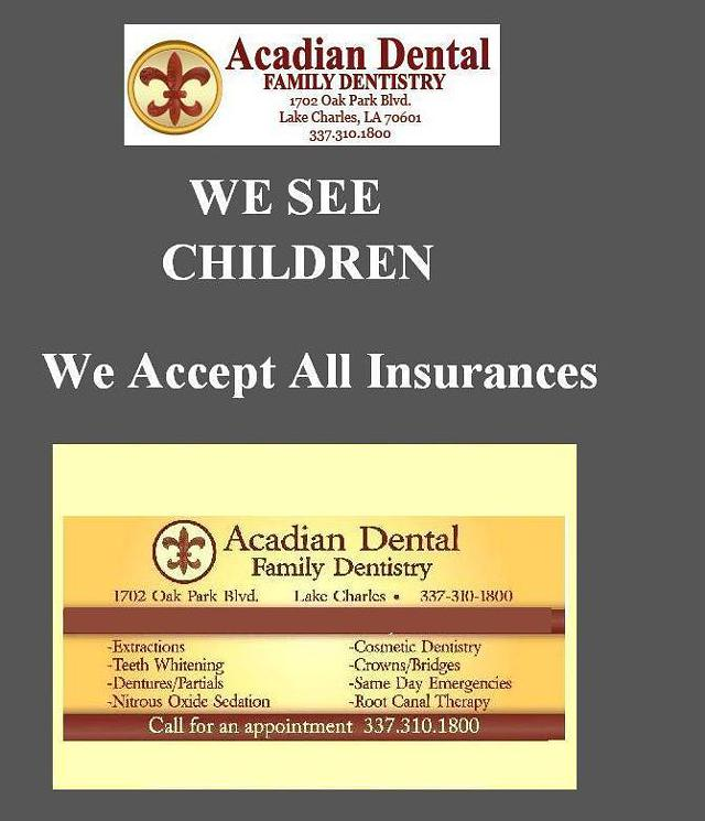 Acadian Dental Family Dentistry- We see Children and Adults