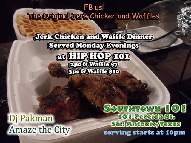 Jerk Chicken N Waflles Every Monday Night at SouthTown101