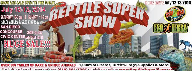 REPTILE SUPER SHOW July12-13   2014 San Diego  Ca   Concourse  Civic Center Downtown