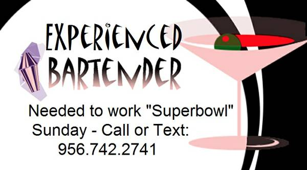 Experienced Bartender Needed For SuperBowl Sunday  Dwtn Harlingen