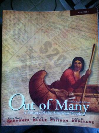 Out of Many  A History of the American People 6th Edition -   x0024 60  mcallen