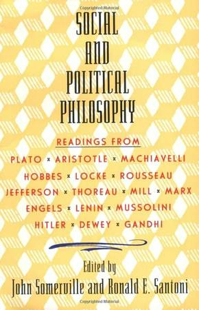 Social and Political Philosophy  Readings From Plato to Gandhi  -   x0024 16  McAllen