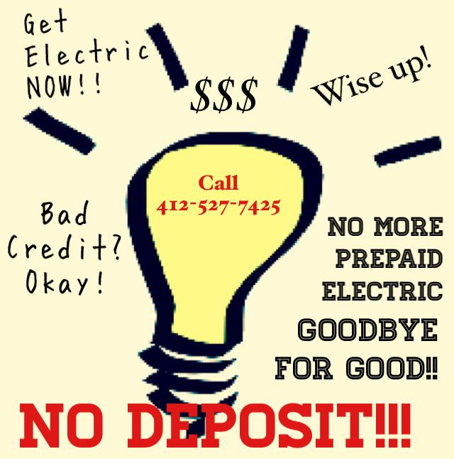 Get electricity   NO deposit   NOT prepaid  HURRY ENDS SOON