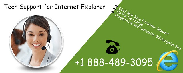 Dial 1 888-489-3095 for Internet Explorer Browsers Tech Support Services