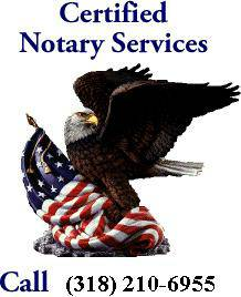 NEED A NOTARY   CALL TODAY  Bossier