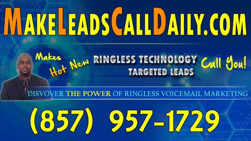 Hot New Ringless Technology Makes Targeted Leads Call You