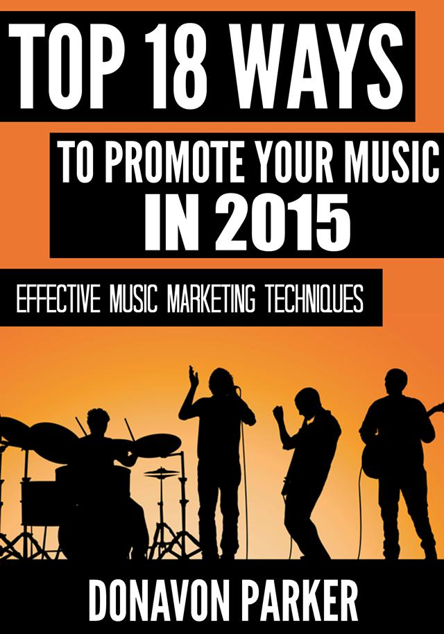 Free eBook Top 18 Ways to Promote Your Music in 2015