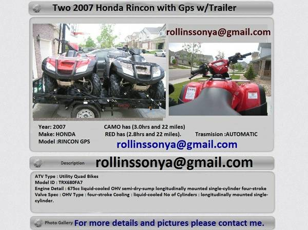 Two 2007 Rincon gps 68o Trailer - $2200
