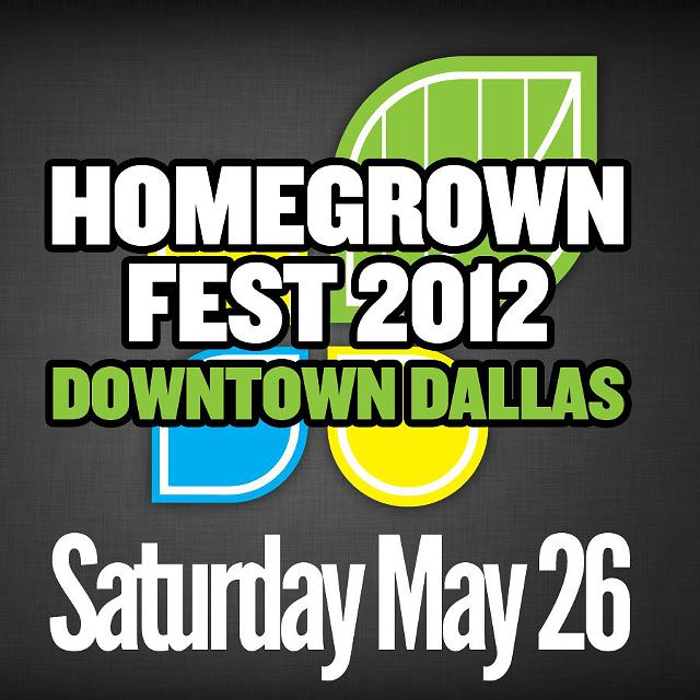 Homegrown Festival 124 Downtown Dallas 124 May 26