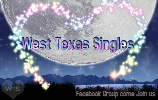 --- 325 ---  West_Texas_Singles  Come join West Texas facebook group  san angelo