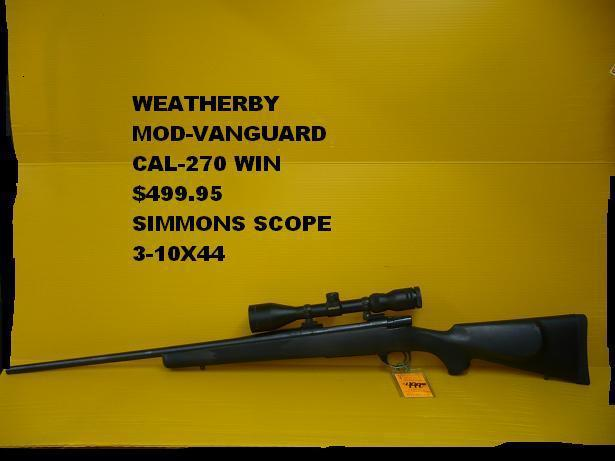 $460, Weatherby mod-vanguard cal-270win