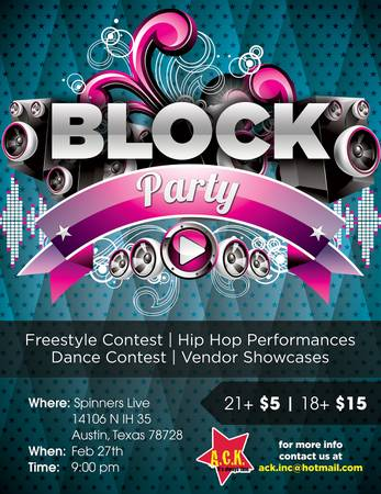 Pre-SXSW BLOCK PARTY  hosted by Austin Come Kick-it   Spinner s Live  Austin