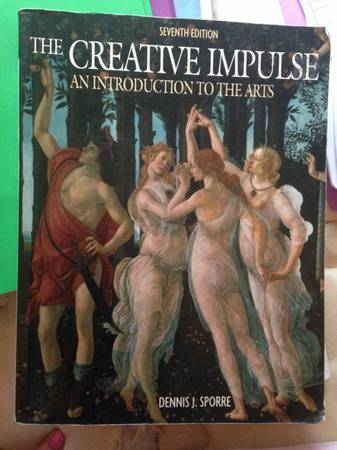 The creative impulse introduction to the fine arts - $25 (Dakota ranch)