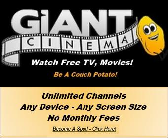 Watch Free TV - and Free Movies  100 Free Giant Cinema - Giant Movie Deal