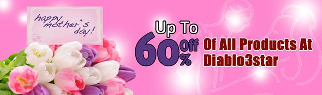 1  Up to 60 off of diablo 3 power leveling for Mothers Day