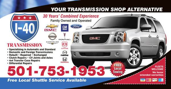 TRANSMISSIONS SPECIALIZING IN AUTOMATICS  amp  STANDARDS - TRUCKS  amp  CARS   North Little Rock  Little Rock  Sherwood