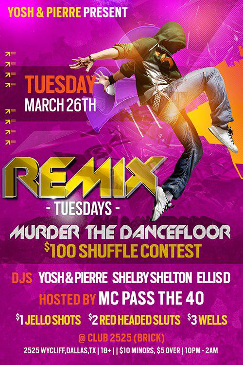 Remix TUESDAYS at 2525