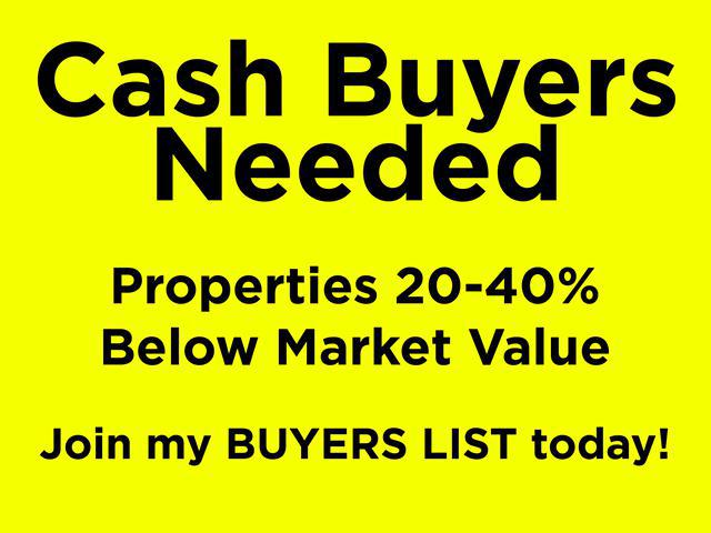 Cash Buyers Needed