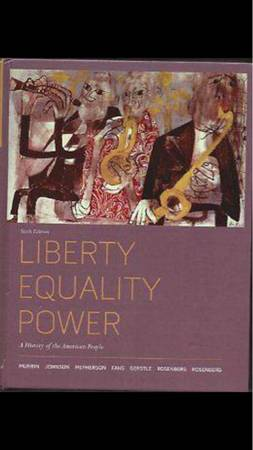 If anyone needs the textbook Liberty Equality Power  A History of the American P -   x0024 80  Sherman Denison