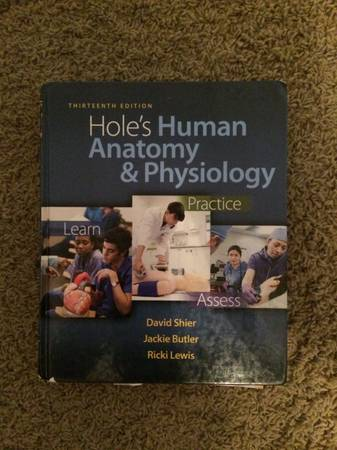 Holes 13th Edition Human Anatomy and Physiology Book and Lab Manual - $150 (Denison)