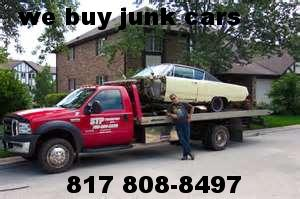 Junk Car and Junk Truck Pick up in Fort Worth  Dallas  Tx