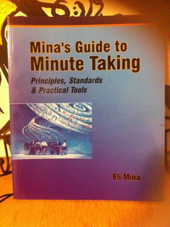 ABT 118 Office Procedures Text  Mina s Guide to Minute Taking -   x0024 5