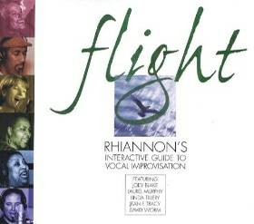 Rhiannon - Flight CD - Interactive Guide to Vocal Improvisation  -   x0024 8  victoria bc