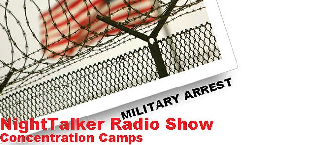 NightTalker Radio Show - American Concentration Camps