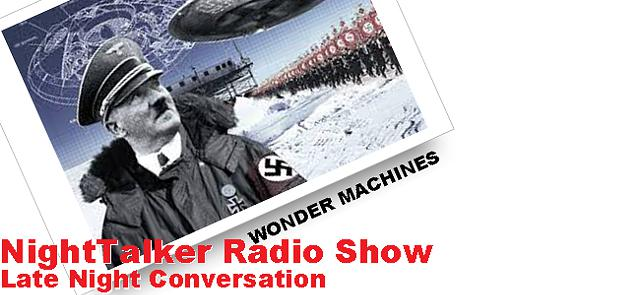 NightTalker Radio Show - Conspiracy Theories  UFO Technologies and The Alien Agenda