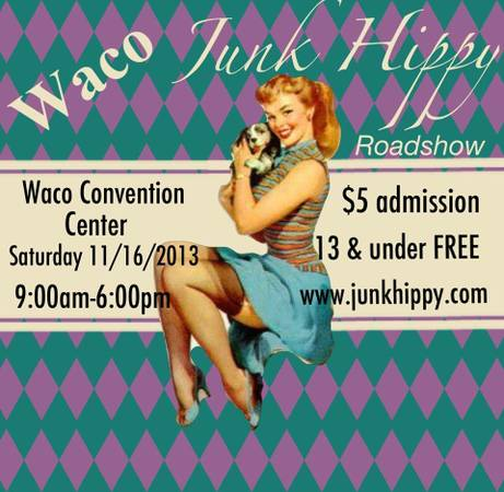 JUNK Hippy Roadshow is coming to Waco  Waco  Convention Center