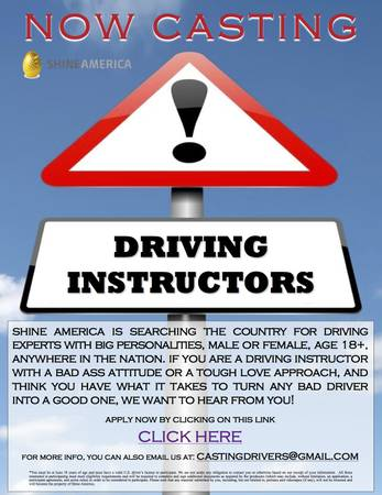 NOW CASTING REAL LIFE DRIVING INSTRUCTORS OF ANY KIND     NATIONWIDE