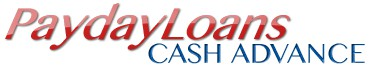 Payday Loans  Cash Advances Online